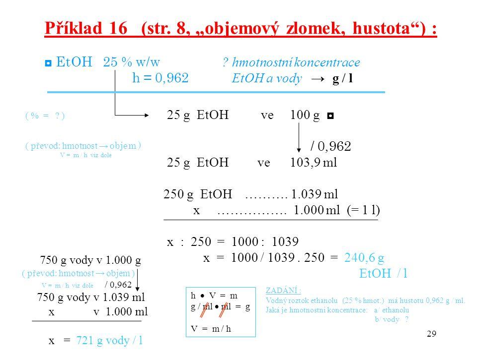 """Příklad 16 (str. 8, """"objemový zlomek, hustota ) :"""
