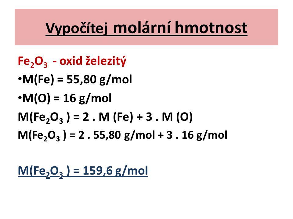Vypočítej molární hmotnost
