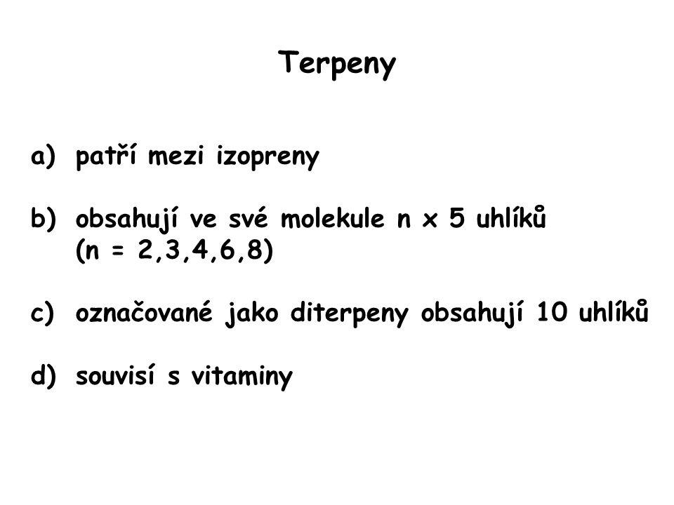 Terpeny patří mezi izopreny