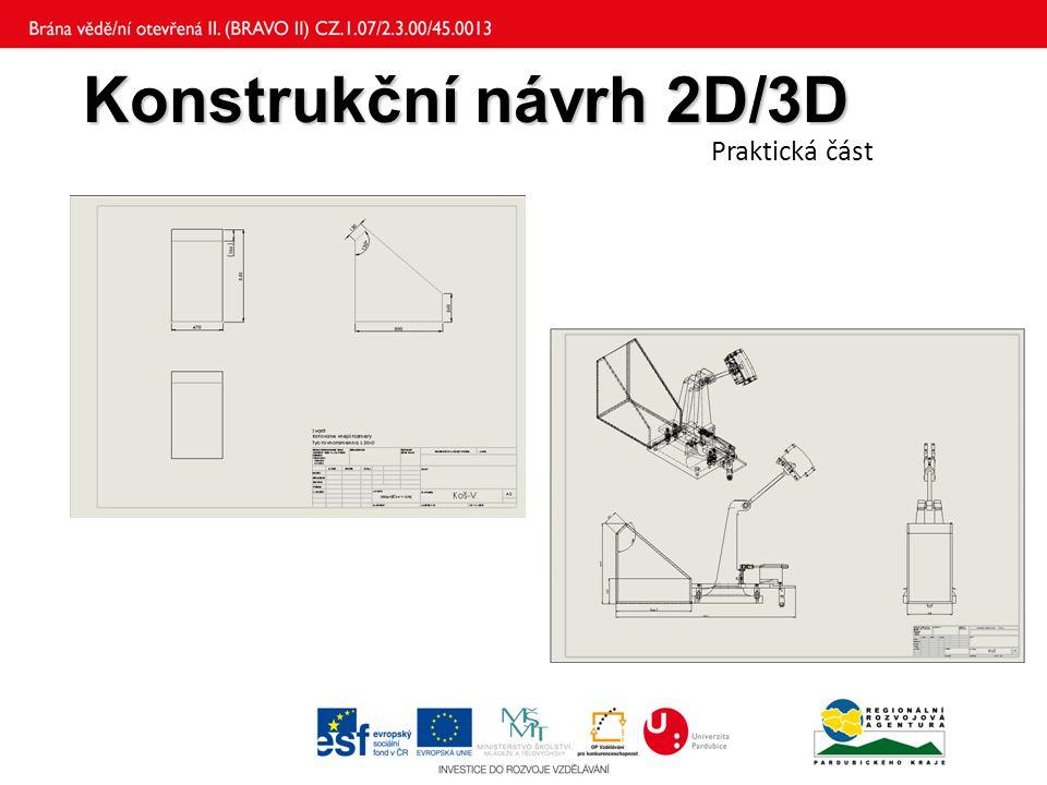 Konstrukční návrh 2D/3D Praktická část