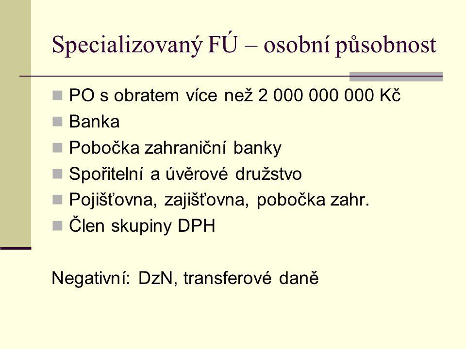 Specializovaný FÚ – osobní působnost