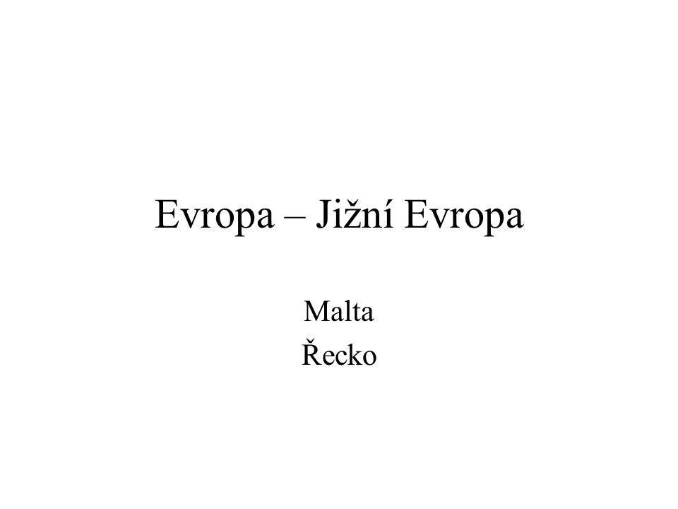 Evropa – Jižní Evropa Malta Řecko 1