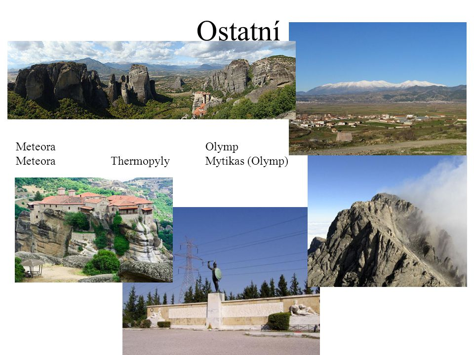 Ostatní Meteora Olymp Meteora Thermopyly Mytikas (Olymp)
