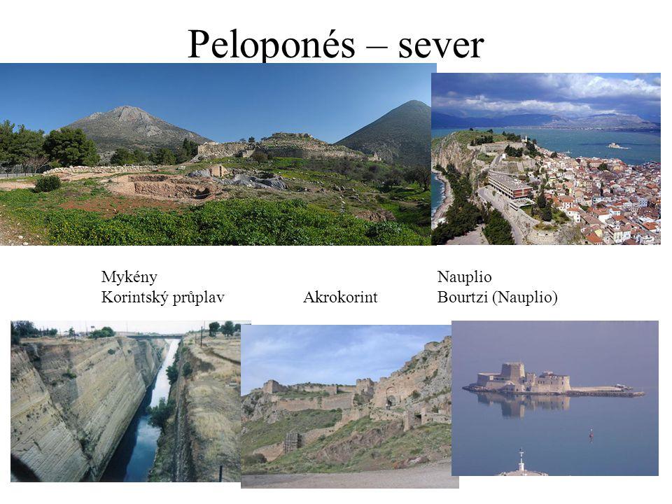 Peloponés – sever Mykény Nauplio