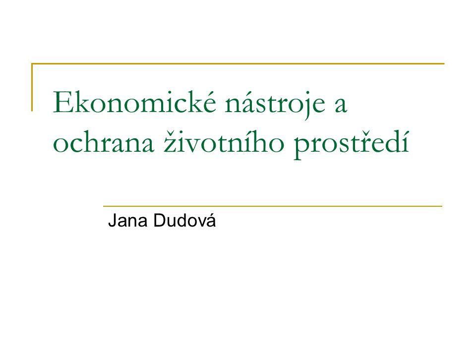 Ekonomické nástroje a ochrana životního prostředí