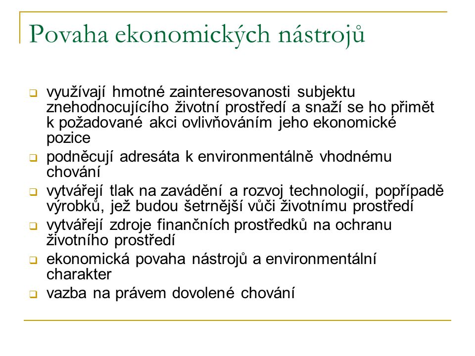 Povaha ekonomických nástrojů