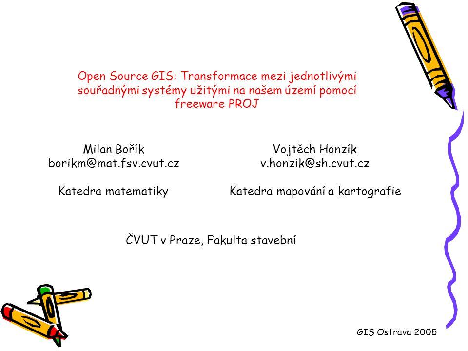 Open Source GIS: Transformace mezi jednotlivými