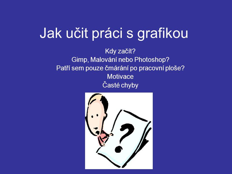 Jak učit práci s grafikou