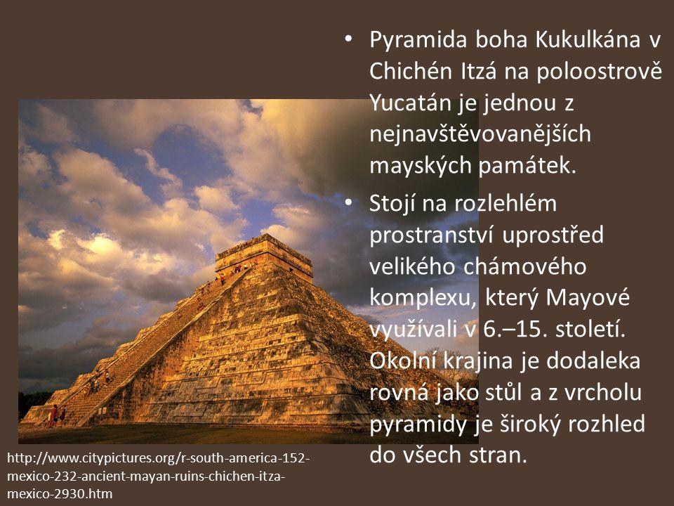 Pyramida boha Kukulkána v Chichén Itzá na poloostrově Yucatán je jednou z nejnavštěvovanějších mayských památek.