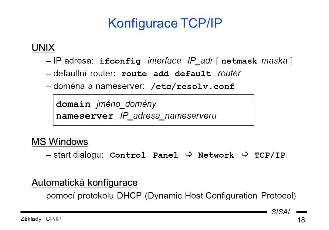Konfigurace TCP/IP UNIX MS Windows domain jméno_domény
