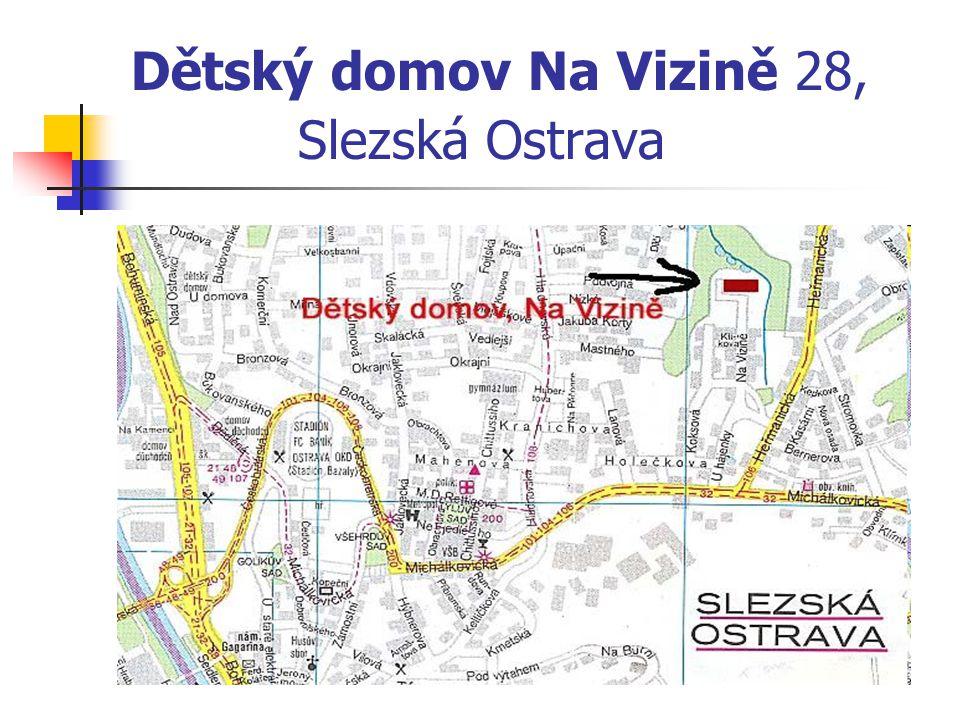 Dětský domov Na Vizině 28, Slezská Ostrava