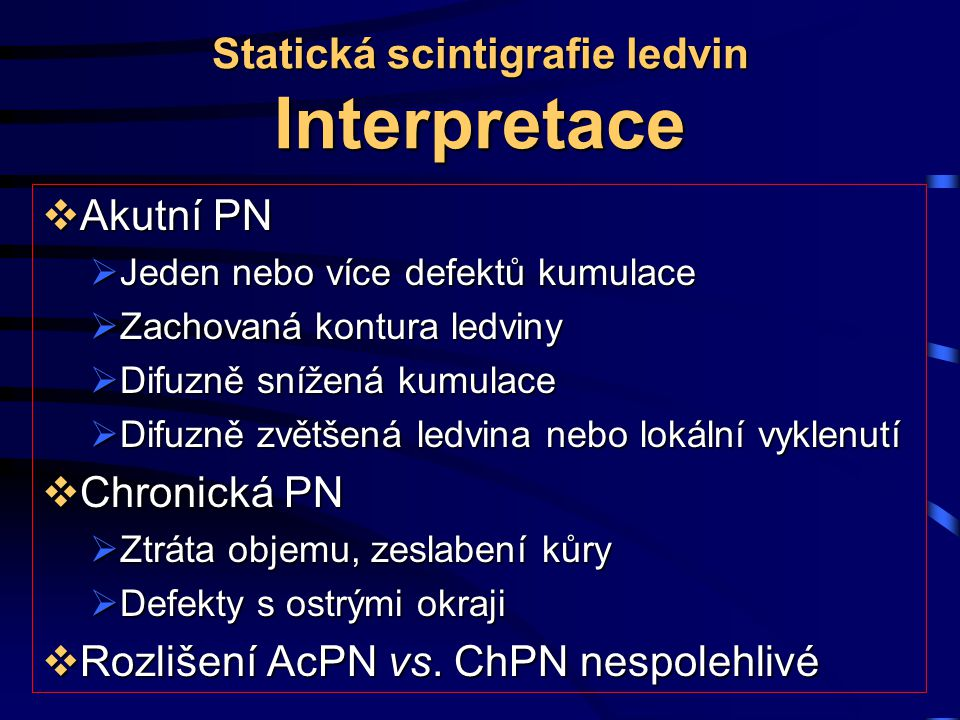 Statická scintigrafie ledvin Interpretace