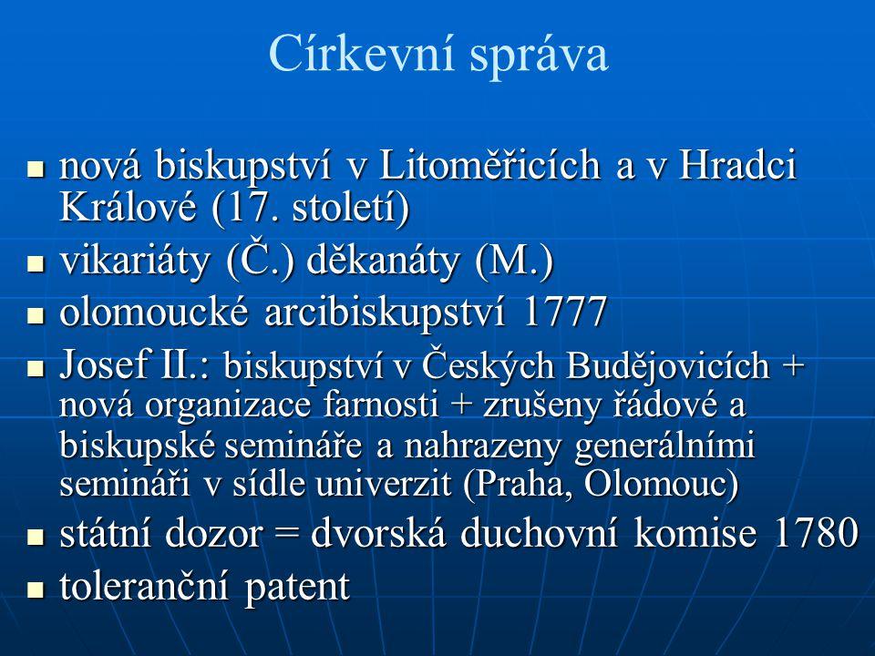 Církevní správa nová biskupství v Litoměřicích a v Hradci Králové (17. století) vikariáty (Č.) děkanáty (M.)