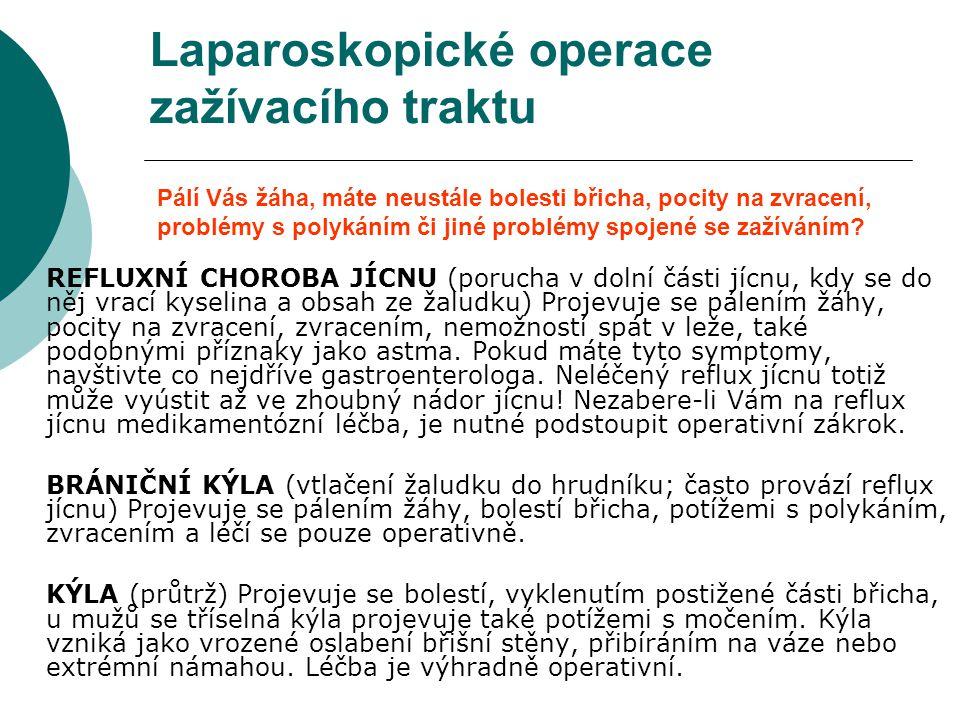 Laparoskopické operace zažívacího traktu