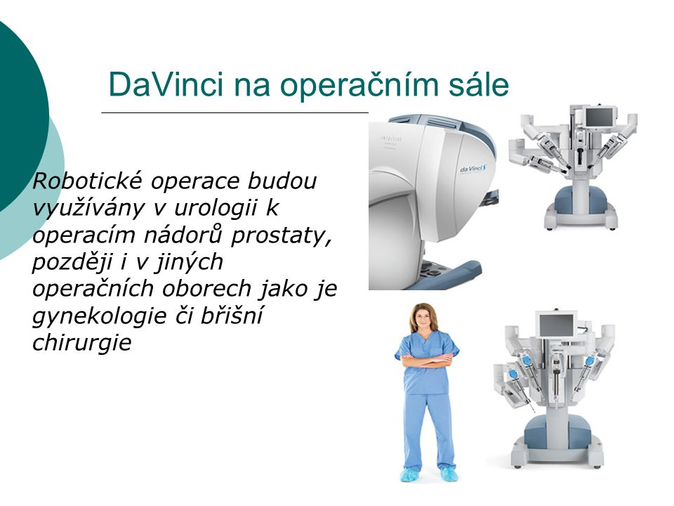 DaVinci na operačním sále