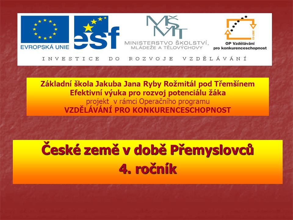 České země v době Přemyslovců 4. ročník
