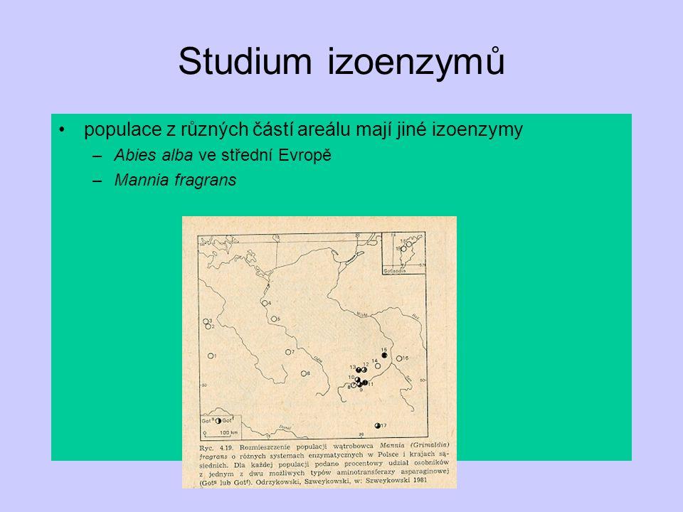 Studium izoenzymů populace z různých částí areálu mají jiné izoenzymy