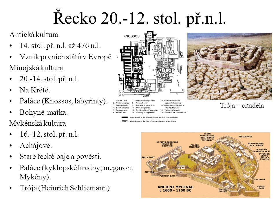Řecko 20.-12. stol. př.n.l. Antická kultura
