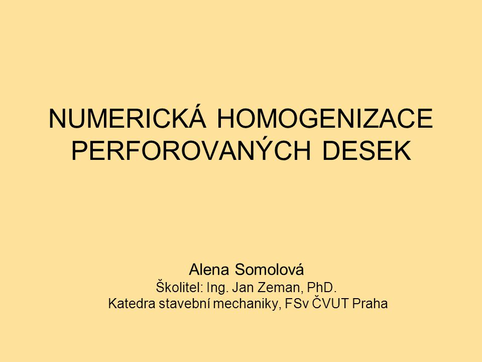 NUMERICKÁ HOMOGENIZACE PERFOROVANÝCH DESEK
