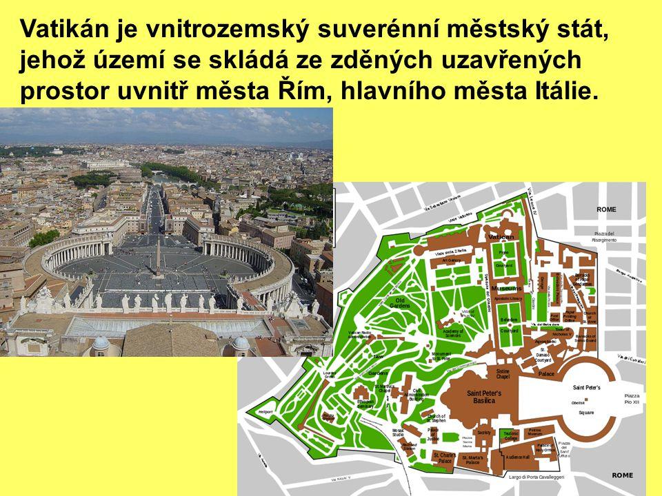 Vatikán je vnitrozemský suverénní městský stát, jehož území se skládá ze zděných uzavřených prostor uvnitř města Řím, hlavního města Itálie.