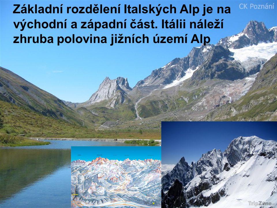 Základní rozdělení Italských Alp je na východní a západní část