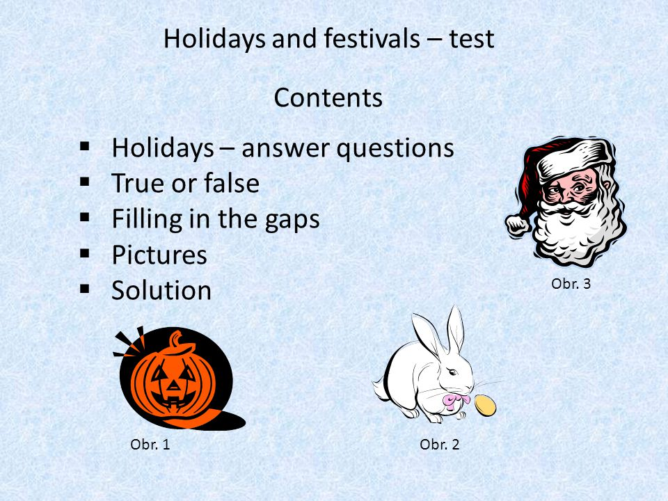 Holidays and festivals – test