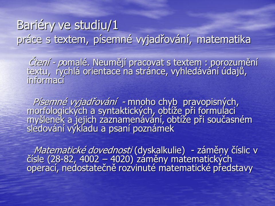 Bariéry ve studiu/1 práce s textem, písemné vyjadřování, matematika