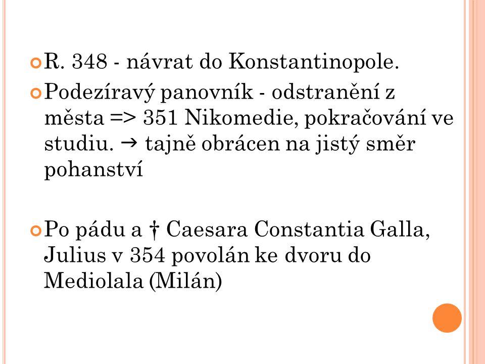 R. 348 - návrat do Konstantinopole.