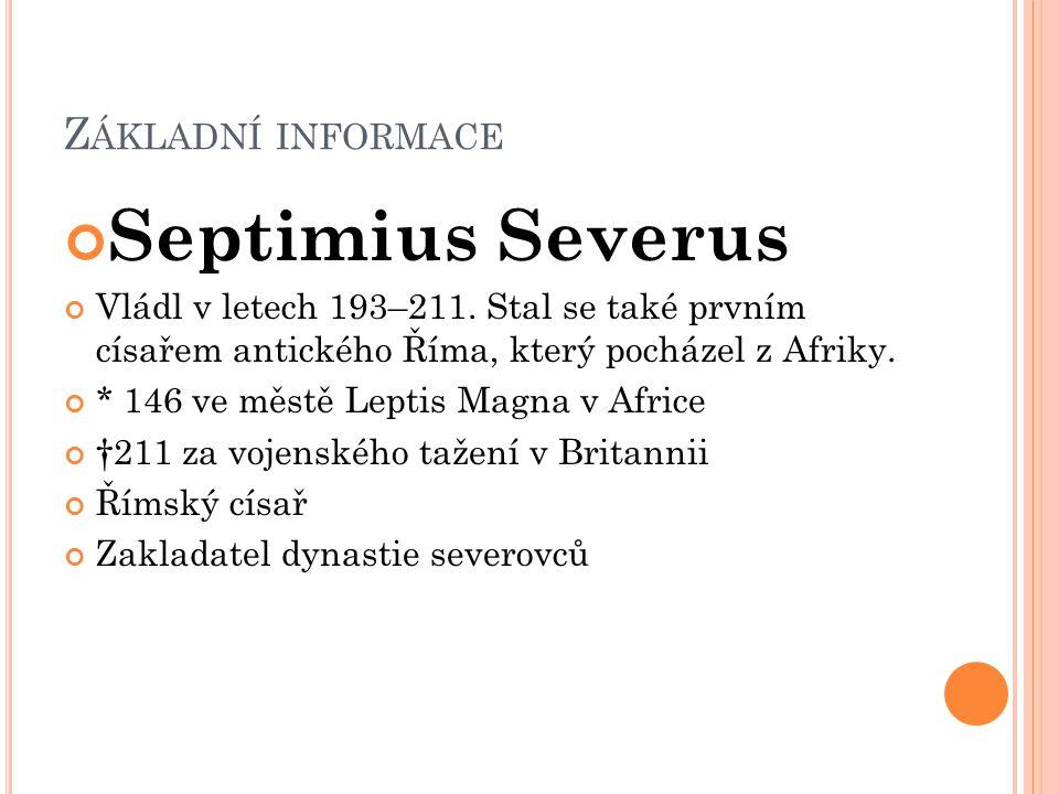 Septimius Severus Základní informace