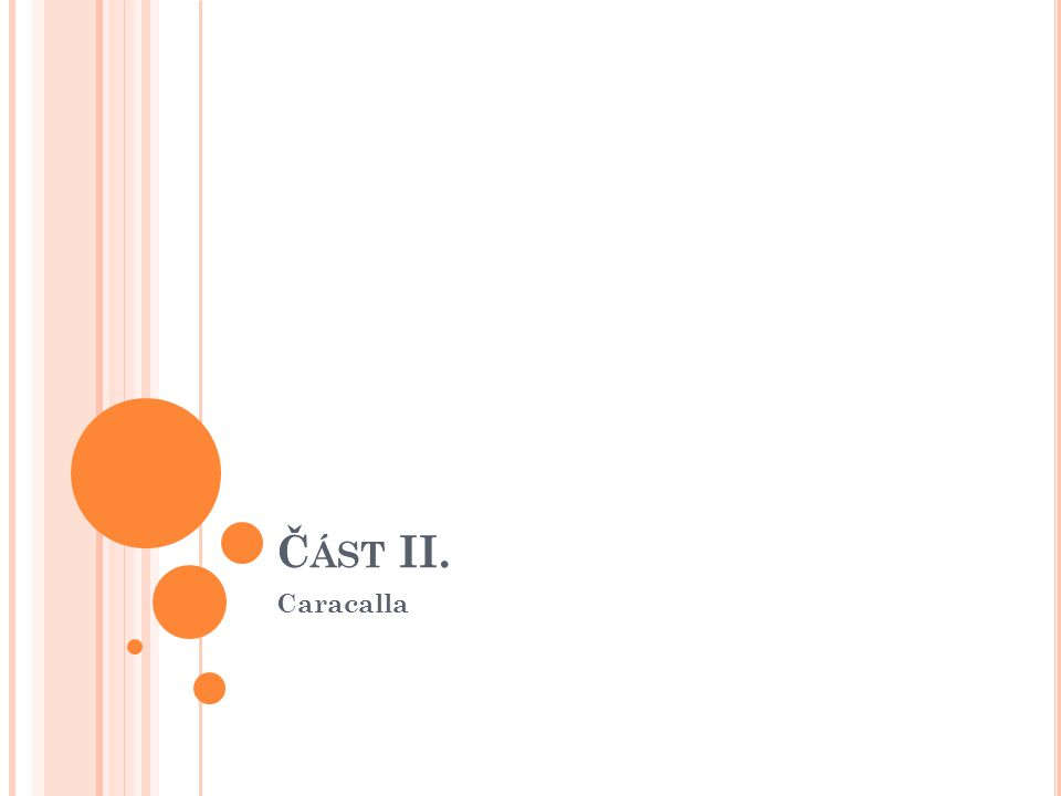 Část II. Caracalla