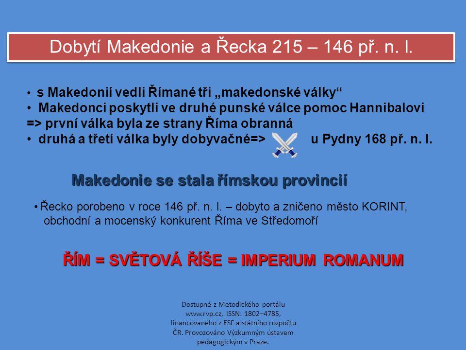 Dobytí Makedonie a Řecka 215 – 146 př. n. l.