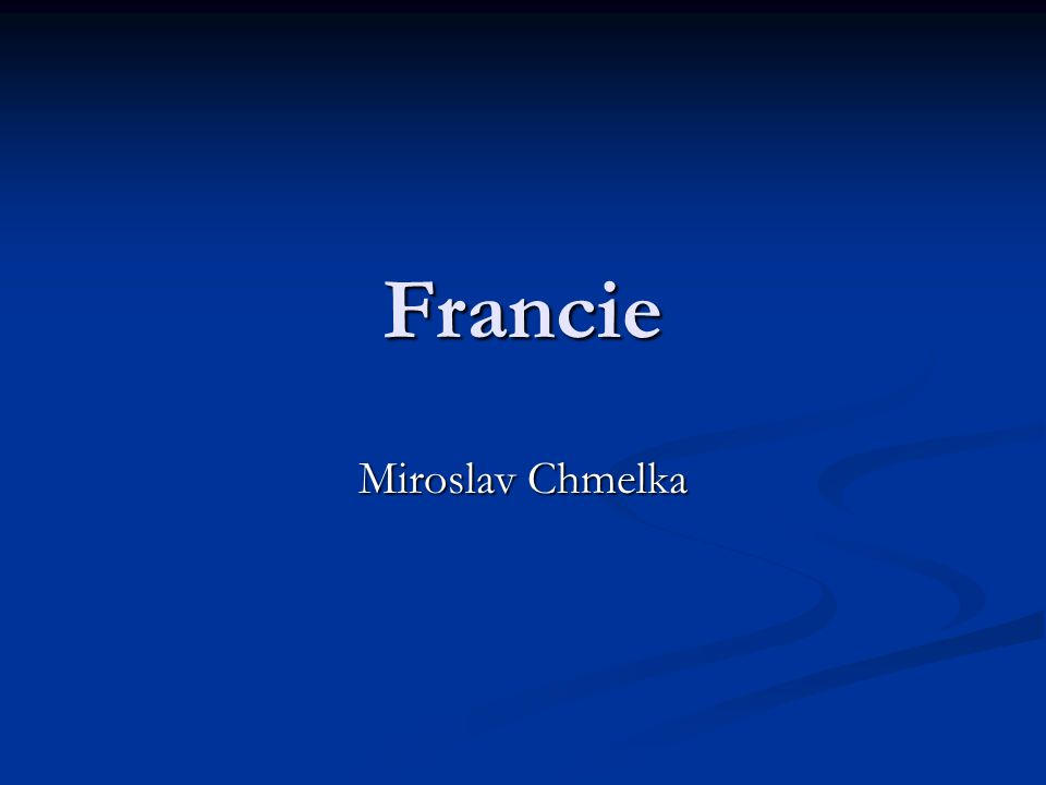 Francie Miroslav Chmelka