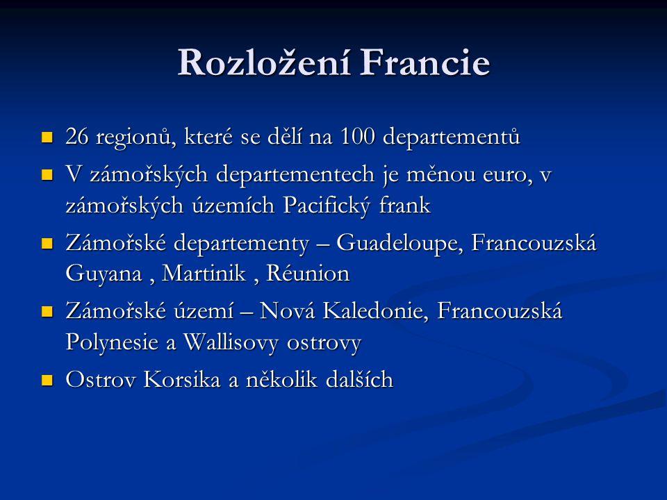 Rozložení Francie 26 regionů, které se dělí na 100 departementů