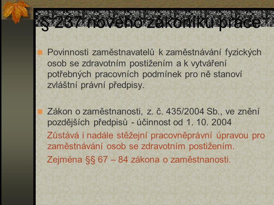 § 237 nového zákoníku práce