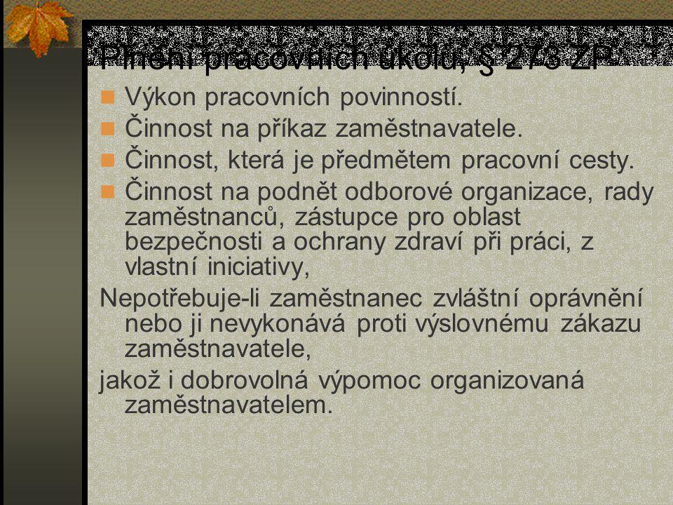 Plnění pracovních úkolů, § 273 ZP