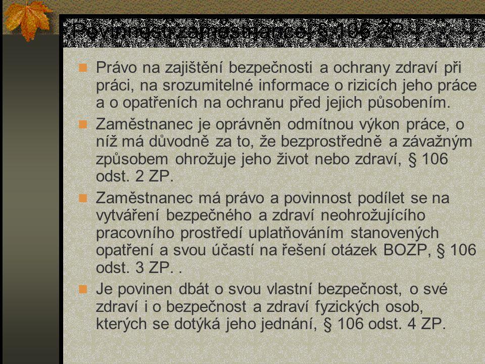 Povinnosti zaměstnance, § 106 ZP