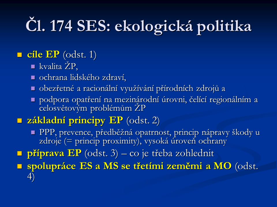 Čl. 174 SES: ekologická politika