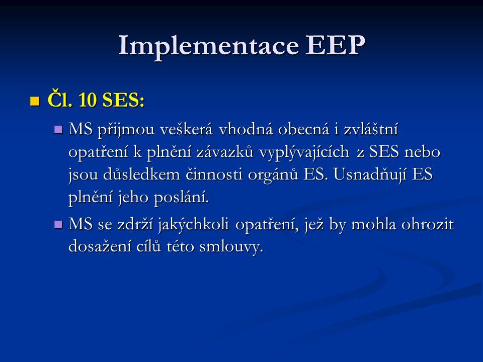 Implementace EEP Čl. 10 SES: