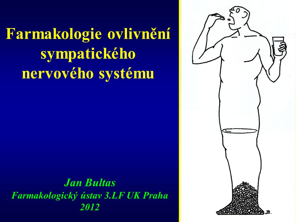 Farmakologie ovlivnění sympatického nervového systému