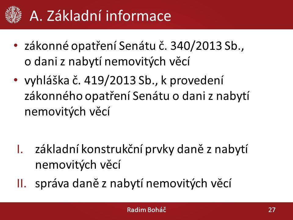 A. Základní informace zákonné opatření Senátu č. 340/2013 Sb., o dani z nabytí nemovitých věcí.