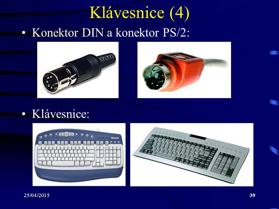 Klávesnice (4) Konektor DIN a konektor PS/2: Klávesnice: 14/04/2017
