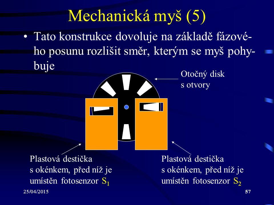Mechanická myš (5) Tato konstrukce dovoluje na základě fázové-ho posunu rozlišit směr, kterým se myš pohy-buje.
