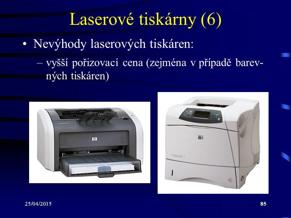 Laserové tiskárny (6) Nevýhody laserových tiskáren: