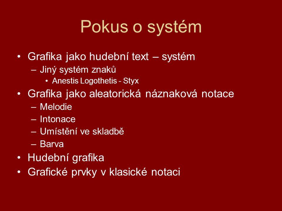 Pokus o systém Grafika jako hudební text – systém