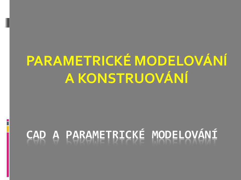 CAD a parametrické modelování