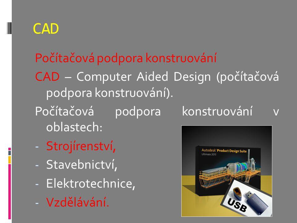 CAD Počítačová podpora konstruování
