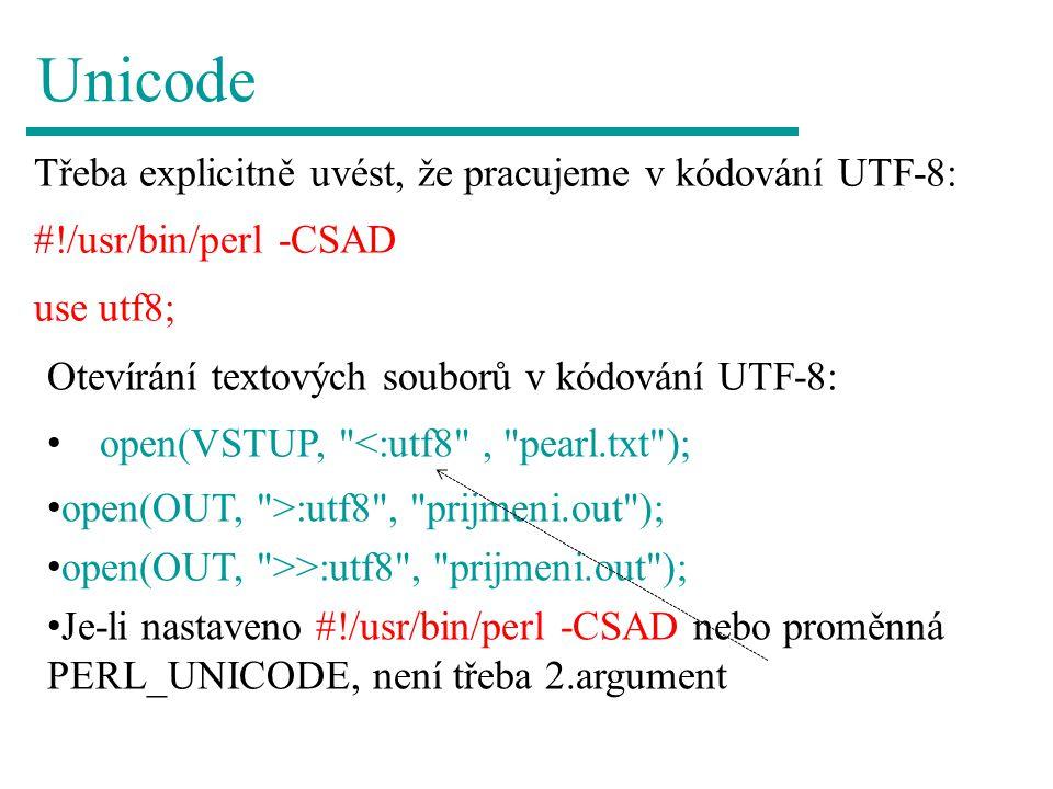 Unicode Třeba explicitně uvést, že pracujeme v kódování UTF-8: