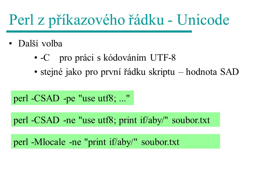 Perl z příkazového řádku - Unicode
