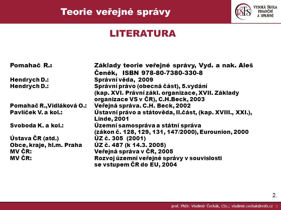 Teorie veřejné správy LITERATURA