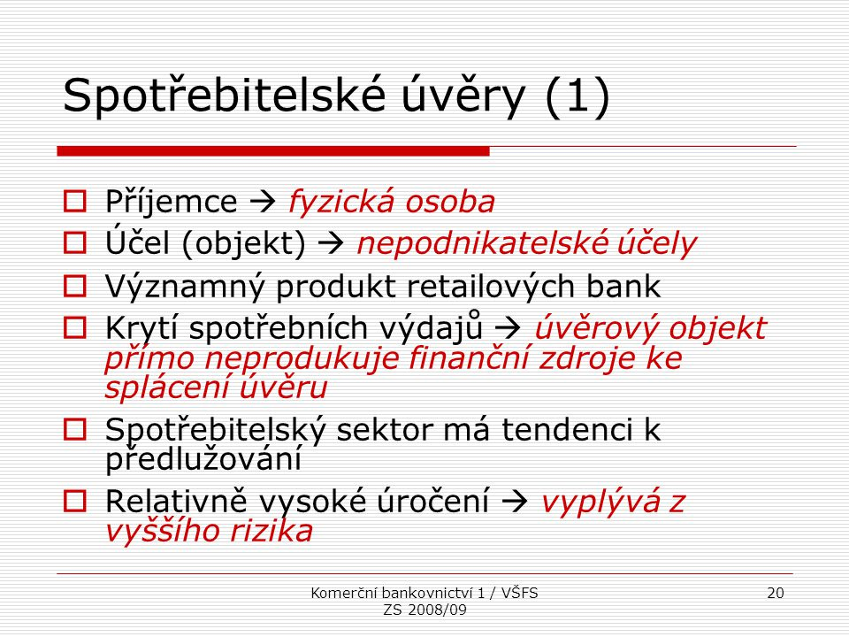 Spotřebitelské úvěry (1)